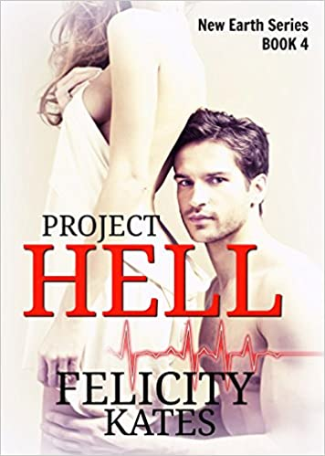 Read Project Hell--Part Four: A Serial Sci-fi Romance (The New Earth Series Book 4) PDF, azw (Kindle)
