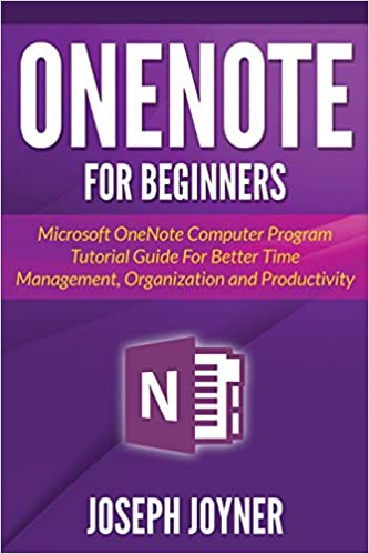 OneNote For Beginners: Microsoft OneNote Computer Program