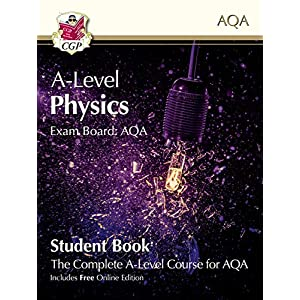 A-Level Physics for AQA: Year 1 & 2 Student Book with Online Edition (CGP A-Level Physics)