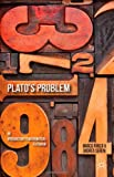 Plato's Problem : An Introduction to Mathematical Platonism, Panza, Marco and Sereni, Andrea, 0230365485