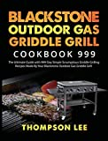 Blackstone Outdoor Gas Griddle Grill Cookbook