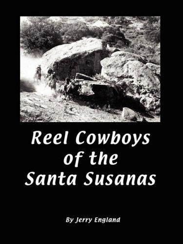 Download Reel Cowboys of the Santa Susanas ebook