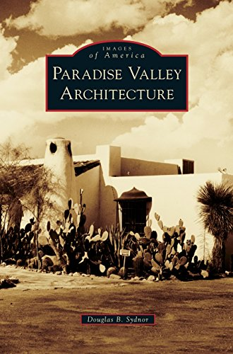 Paradise Valley Architecture - Paradise Valley Arizona