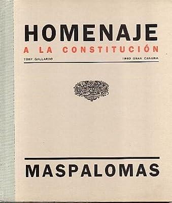 MONUMENTO HOMENAJE A LA CONSTITUCION ESPAÑOLA. MASPALOMAS.: Amazon.es: SOLE TURA, Jordi. HUICI, Fernando. GALLARDO, Tony.: Libros