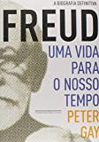 capa de Freud. Uma Vida Para O Nosso Tempo