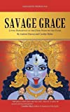 Savage Grace: Living Resiliently in the Dark Night of the Globe
