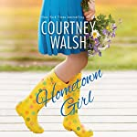 Hometown Girl | Courtney Walsh