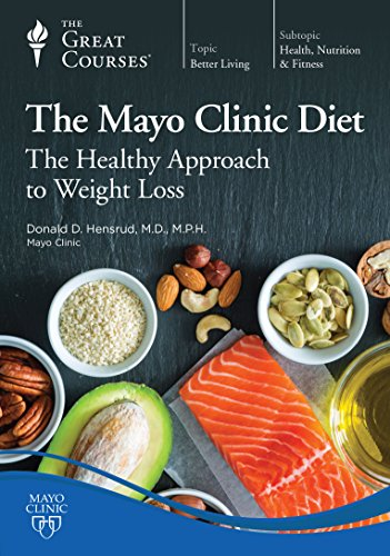 The Mayo Clinic Diet: The Healthy Approach to Weight Loss by