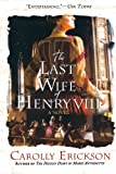 The Last Wife of Henry VIII, Carolly Erickson, 0312374615
