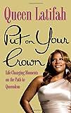 Put on Your Crown, Queen Latifah, 0446555894