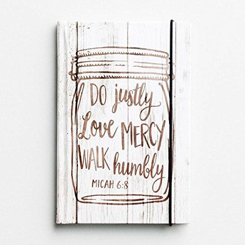Notebook Journal - Mason Jar - Do Justly, Love Mercy, Walk Humbly