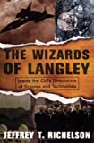 The Wizards Of Langley: Inside The CIA's
