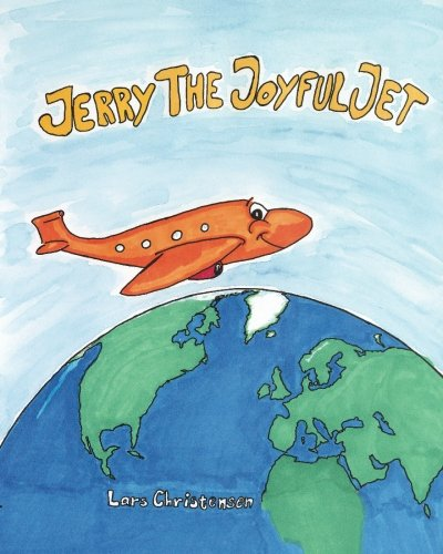 Jerry The Joyful Jet