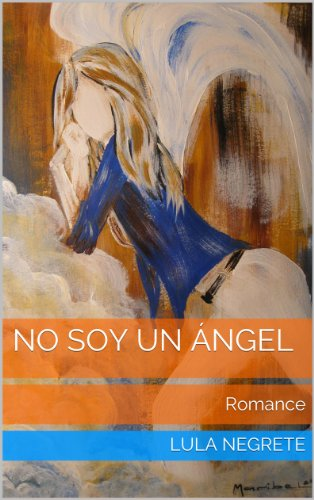 No Soy Un Ángel (Spanish Edition) - Kindle edition by Lula ...