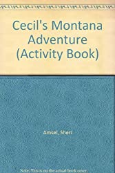 Cecil's Montana Adventure (Activity Book)