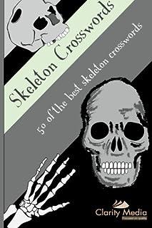 Skeleton Crosswords 50 of the best skeleton crosswords Volume 1 & Sunday Express