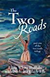 The Two Roads, Eliza White Buffalo and Nicholas Black Elk, 1432752146