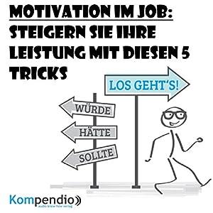 Motivation im Job Hörbuch