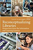 Reconceptualizing Libraries