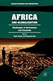 Africa and Globalization: Challenges of Governance and Creativity (African Histories and Modernities)