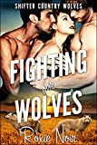 Fighting for Wolves (Shifter Country Wolves Book 3)