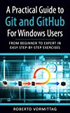 This book is an interactive, fun and practical guide to install, configure and use Git and GitHub on the Windows platform. It will take you from Beginner to Expert level through a series of engaging exercises to help you quickly acquire the skills ne...
