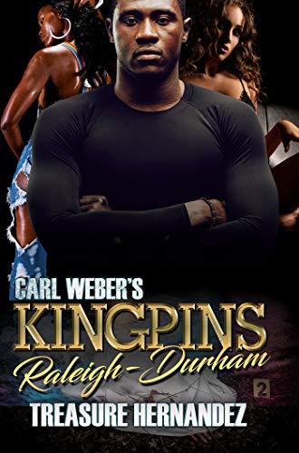 Book Cover: Carl Weber's Kingpins: Raleigh-Durham