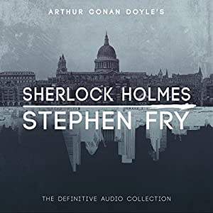 Sherlock Holmes: The Definitive Collection Hörbuch