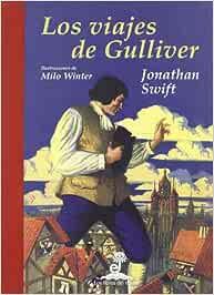 Los viajes de Gulliver. Ilustrado por Milo Winter Libros