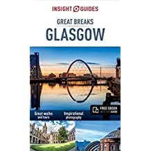Insight Guides Great Breaks Glasgow (Insight Great Breaks)
