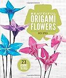 Beautiful Origami Flowers, Anca Oprea, 1454708123