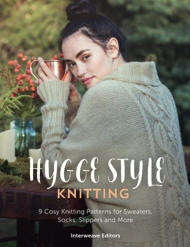 Hygge Style Knitting: 9 cosy knitting patterns for sweaters, socks, slippers and more (Crochet Slipper Sock Pattern)