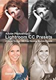 img - for Adobe Photoshop Lightroom CC Presets: A Guide To Over 300 Free Develop Module Presets by Daniel DiTuro (2015-06-02) book / textbook / text book