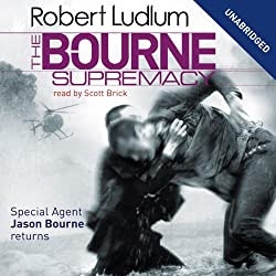 The Bourne Supremacy: Jason Bourne Series, Book 2