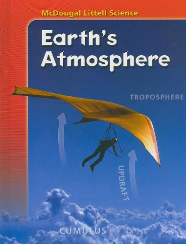 McDougal Littell Science: Student Edition Earth's Atmosphere 2007