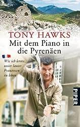 Mit dem Piano in die Pyrenäen: Wie ich lernte, unter lauter Franzosen zu leben