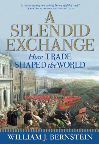 A Splendid Exchange: How Trade Shaped the World cover