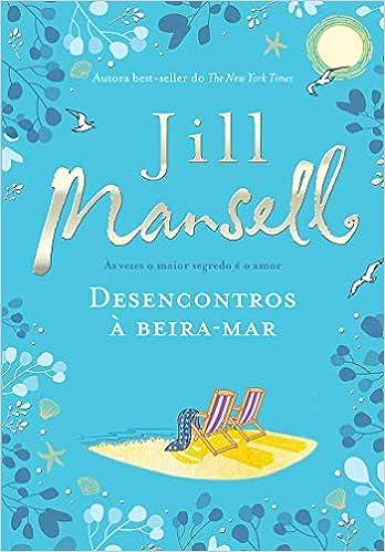 Desencontros à beira-mar - Livros na Amazon Brasil- 9788580419559