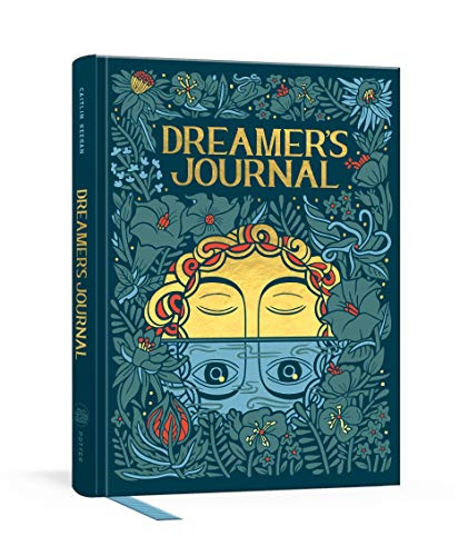 Dreamer's Journal: An Illustrated Guide to the Subconscious (The Illuminated Art Series)