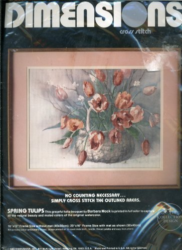 Dimensions No Count Cross Stitch (Vintage 1986 Dimensions Cross Stitch Kit No Count - Spring Tulips Designed by Barbara Mock is Printed in full color to capture all the natural beauty and muted colors of the original watercolor of this graceful Tulip bouquet.)