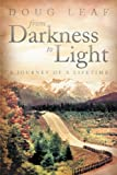 From Darkness to Light, Doug Leaf, 144975712X