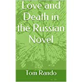 Love and Death in the Russian Novel