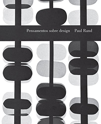 Pensamentos sobre design Paul Rand