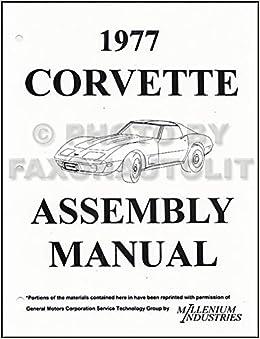 1977 Corvette Factory Assembly Manual Chevrolet Motor Division Amazon Com Books