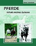 Pferde, Dieter Schmiedel, 3839155134