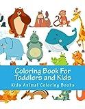 Libro para colorear para niños y niños: animales para colorear Actividad de los niños Libros para Niños de 2-4Años, 4-8, Niños, Niñas relajante Aprendizaje Temprano