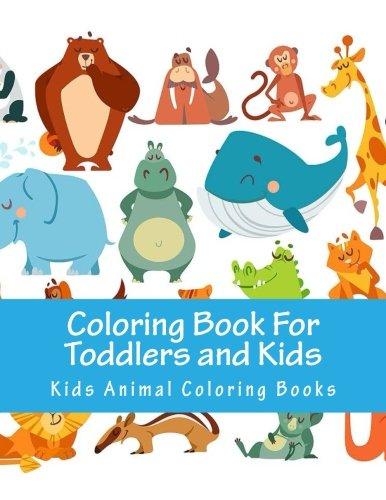 Libro para colorear para niños y niños: animales para colorear Actividad de los niños Libros para Niños de...