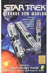Star Trek: Strange New Worlds IV [Paperback] [2001] (Author) Dean Wesley Smith, John J. Ordover, Paula M. Block Paperback