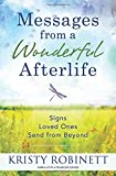 Book Cover for Messages From a Wonderful Afterlife: Signs Loved Ones Send from Beyond