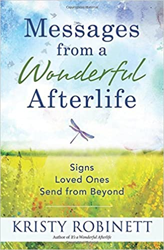 Book Messages from a Wonderful Afterlife: Signs Loved Ones Send from Beyond